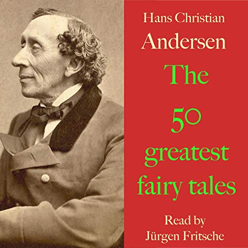 Hans Christian Andersen. The 50 greatest fairy tales cover art