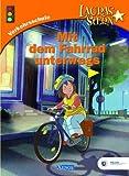 Lauras Stern. Mit dem Fahrrad unterwegs. Verkehrsschule