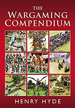 The Wargaming Compendium by [Henry Hyde]