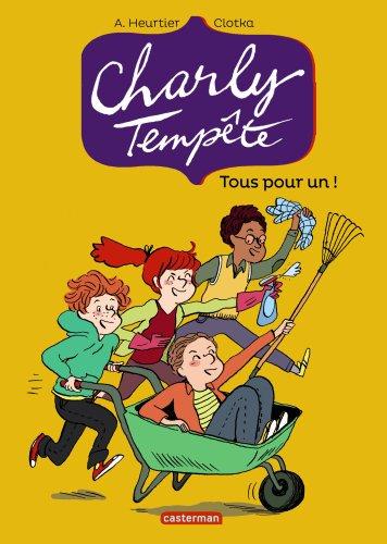 Charly Tempête, Tome 4 : Tous pour un ! PDF Books