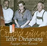 Tirolerisch Gsungen - Telfer Dreigsang