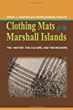 Clothing Mats of the Marshall Islands: The History, the Culture and the Weavers