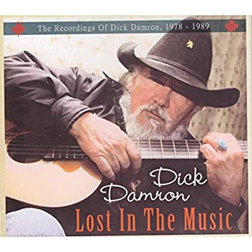 Lost in the Music - The Recordings of Dick Damron 1978 - 1989
