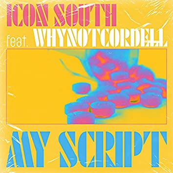 My Script (feat. whynotcordell)