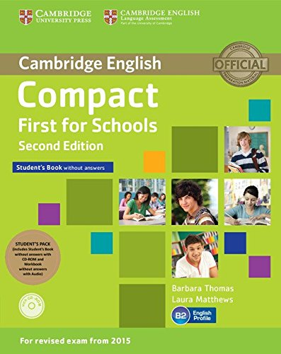 Compact First for Schools Student's Pack (Student's Book without Answers with CD-ROM, Workbook without Answers with Audio) [Lingua inglese]