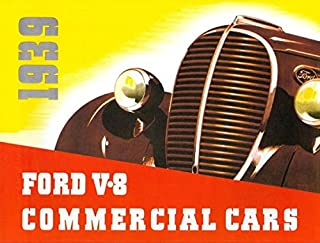 1939 FORD 60 H.P., 85 H.P. & 95 H.P V8 COMMERCIAL CAR, TRUCK & PICKUP BEAUTIFUL DEALERS SALES BROCHURE - ADVERTISEMENT INCLUDES: Panels, Stake Bodies, Platform Trucks, Dump Trucks, Panel Delivery, Sedan Delivery - 39