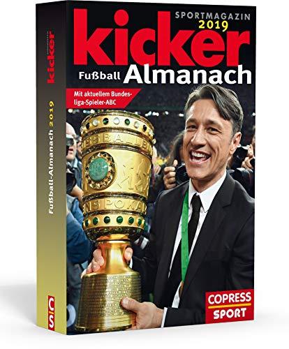 Kicker Fußball Almanach 2019: Mit aktuellem Bundesliga-Spieler-ABC: Mit aktuellem Bundesliaga-Spieler-ABC