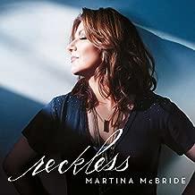 Reckless by Martina McBride