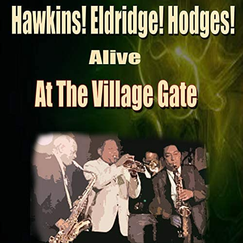 Hawkins! Eldridge! Hodges!