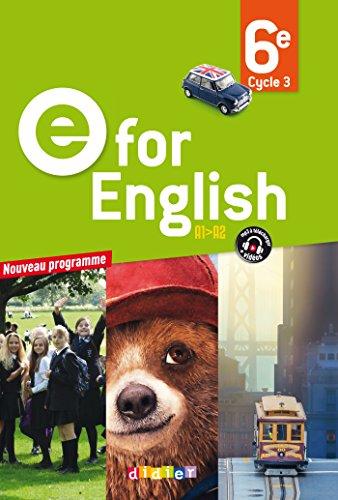 E for English 6e - Livre - Nouveau programme 2016