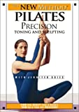 The New Method Pilates: Precision Toning and Sculpting