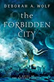 The Forbidden City (The Dragon€™s Legacy Book 2)
