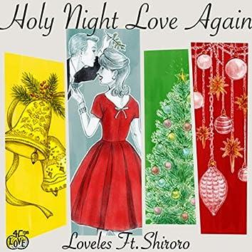 Holy Night Love Again