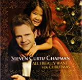 Songtexte von Steven Curtis Chapman - All I Really Want for Christmas