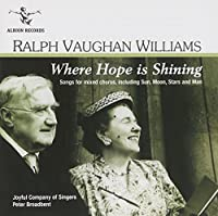 Where Hope Is Shining-Songs for Mixed Chorus