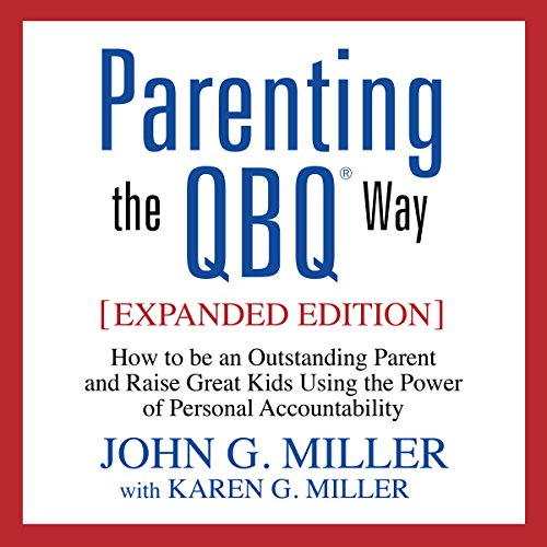 Parenting the QBQ Way audiobook cover art
