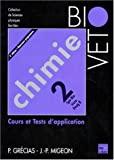 Chimie - Cours et tests d'applicationChimie Tome 2