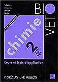 CHIMIE. Tome 2, Cours et tests d'application, 4ème édition