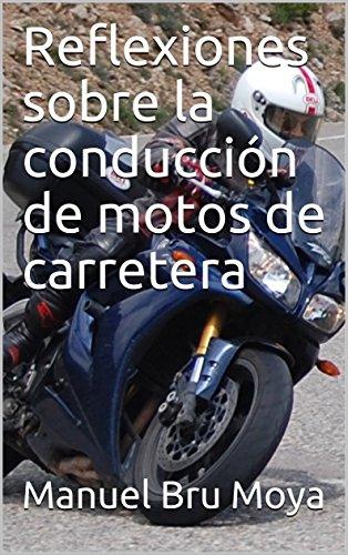 Reflexiones sobre la conducción de motos de carretera