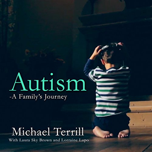 Autism: A Family's Journey audiobook cover art