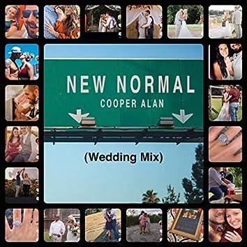 New Normal (Wedding Mix)