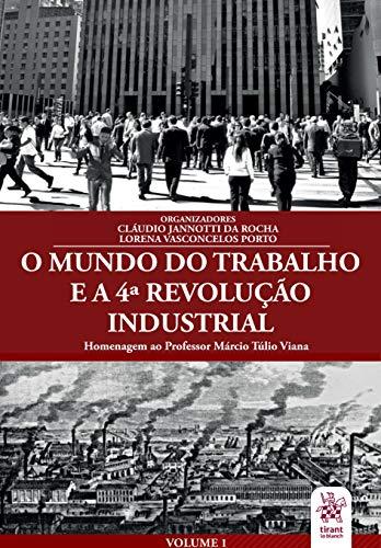 O Mundo do Trabalho e a 4ª Revolução Industrial