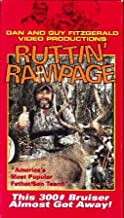 Ruttin' Rampage [VHS] Dan and Guy Fitzgerald Video Productions This 300# Bruiser Almost Got Away