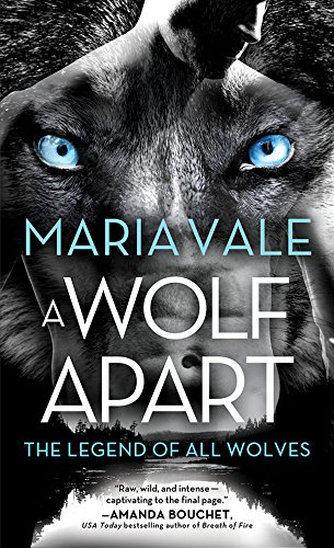 A Wolf Apart (The Legend of All Wolves Book 2)