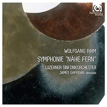 "Rihm: Symphonie ""Nähe fern"""