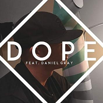 DOPE feat. Daniel Gray