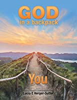 God in a Backpack: You