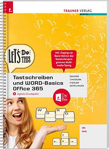 Tastschreiben und WORD-Basics NMS/AHS Office 365 + digitales Zusatzpaket
