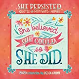 She Persisted 2020 Calendar: Quotes to Motivate and Inspire