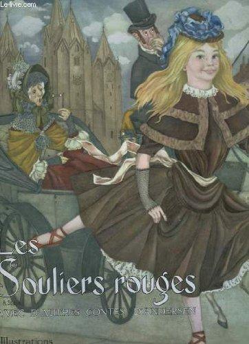Souliers rouges avec d'autres contes d'andersen - textes de andersen hans ch (le