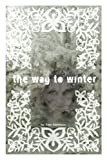 The Way to Winter (English Edition)