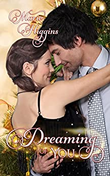 Dreaming Of You by [Marie Higgins]