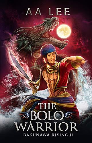 The Bolo Warrior: Bakunawa Rising 2