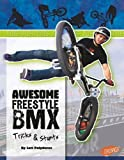 Awesome Freestyle BMX Tricks and Stunts (Big Air) by Lori Polydoros (2011-01-02) -
