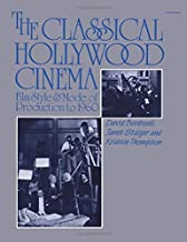 The Classical Hollywood Cinema: Film Style & Mode of Production to 1960