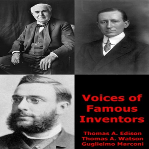 Voices of Famous Inventors audiobook cover art