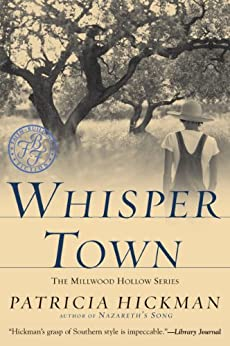 Whisper Town by [Patricia Hickman]