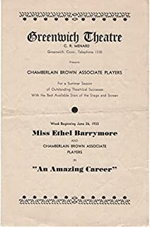"Greenwich Theatre Presents Chamberlain Brown Associate Players: Week beginning June 26, 1933, Miss Ethel Barrymore in ""An ..."