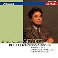 BEETHOVEN: PIANO SONATAS NO.13. NO.14 MOONLIGHT & NO.28 PASTORALE by Bruno-Leonardo Gelber