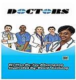 DOCTORS: How Doctors Work