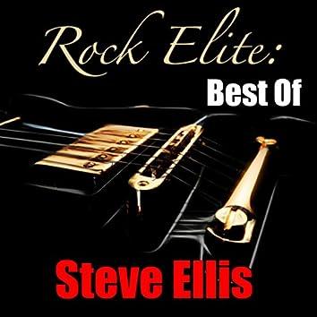 Rock Elite: Best Of Steve Ellis