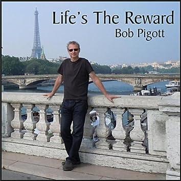 Life's the Reward
