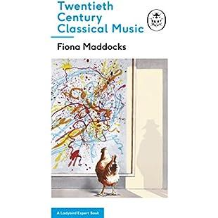 Twentieth-Century Classical Music A Ladybird Expert Book (The Ladybird Expert Series)