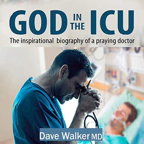 God in the ICU: The Inspirational Biography of a Praying Doctor Titelbild
