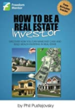 By Phil Pustejovsky How to be a Real Estate Investor [Paperback]