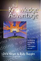 The Knowledge Advantage: 14 Visionaries Define Marketplace Success in the New Economy